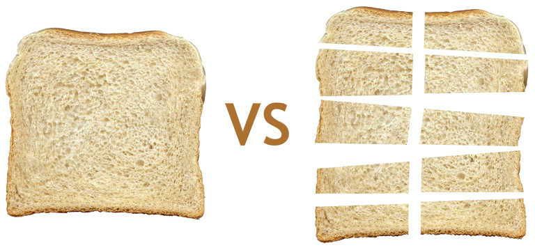 whole slice of bread vs pieces of sliced bread